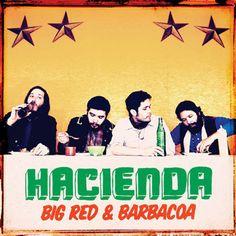 Hacienda Big Red & Barbacoa – Knick Knack Records