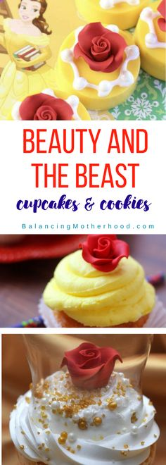 Beauty and the Beast cupcakes and cookies. Beautiful, yet simple, treats to make for a Beauty and the Beast party!
