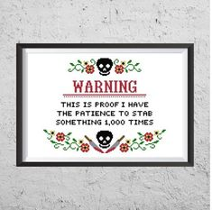 Warning: This Is Proof I Have The Patience To Stab Something Cross Stitching, Cross Stitch Embroidery, Embroidery Patterns, Funny Embroidery, Hand Embroidery, Funny Cross Stitch Patterns, Cross Stitch Designs, Patience, Types Of Stitches