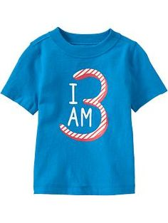 """""""I Am 3"""" Tees for Baby 