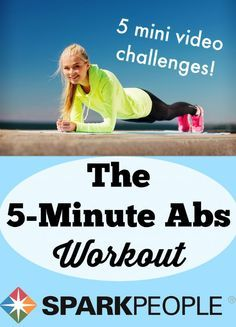 The 5-Minute Abs Workout. Just what I was looking for! I have no excuse for not fitting these 5 exercises. | via @SparkPeople #abs #challenge #exercise