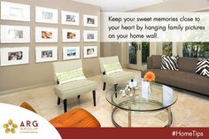 #ARGGroup | #HomeTips Here is the idea to recall your sweet memories with your family. You can gather your precious moments by hanging those captured moments pictures on your home wall.