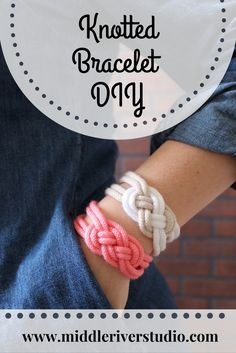 Knotted Bracelet DIY I used this tutorial for a MOPS craft and it went really well! How cute would these bracelets be with suede or leather instead?!