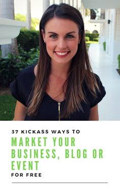 37 Kickass Ways to Market Your Business, Blog or Event for Free: a free e-book