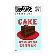 Cake, It's What's For DInner Postage