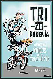 Life is better when you're a triathlete.  That is what author and illustrator Jef Mallett believes. This light-hearted declaration of love for triathlon is colored with humor, personal experience, and felicitous connections to literature, history, and music. Read more!