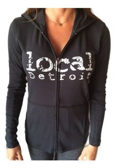 Local Detroit Full-Zip Hoodie | A stylish and lightweight hoodie with full front zipper.  White Local Detroit logo.  Colorfast fleece helps the color endure.  65% Cotton/35% Polyester.  Sizes S-XL.  Available in black. | Willy & Babbish Boutique