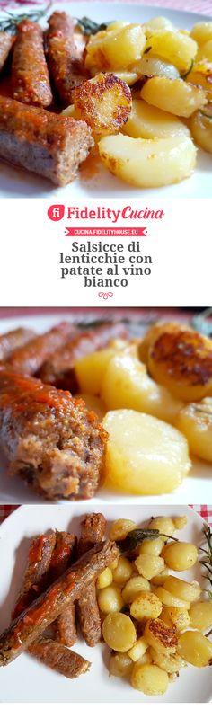 Salsicce di lenticchie con patate al vino bianco