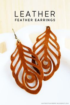 MINTED STRAWBERRY: Make leather feather earrings (with template) #LordLeatherCare http://lordleathercare.com/