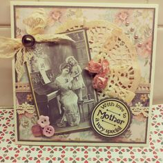 Handmade Cards by me with a vintage feel... Ideal for mothers day :)