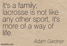 Lacrosse Sayings And Quotes Its a family lacrosse is not
