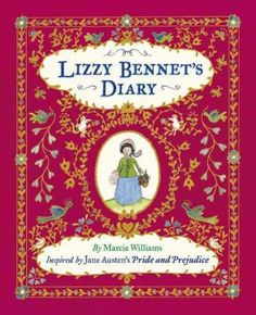 Lizzy Bennet's Diary, 1811-1812: Inspired by Jane Austen's Pride and Prejudice