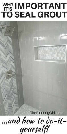 How to apply grout sealer yourself.  How important is it to use grout sealer?  #groutsealing #bathroom TheFlooringGirl.com