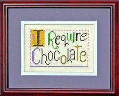 I Require Chocolate - Cross Stitch Pattern