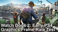 [Video] Watch Dogs 2: Early PS4 Graphics and Performance Analysis [5:57] #Playstation4 #PS4 #Sony #videogames #playstation #gamer #games #gaming