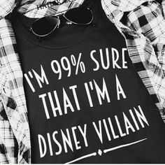 99% Sure I'm A Disney Villain Shirt 99% Sure I'm A Disney Villain Shirt Two sizes ready to ship. Xl blue or small purple. Women's (ladies) standard fit. Other sizes and colors available for $5 more. Bundle save!  Please do not buy this listing! Comment for your own listing ♥ Hailika Boutique USA ♥ Tops Tees - Short Sleeve