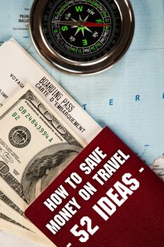 How to Save Money on Travel – 52 Ideas #travel #traveltips #inspiration