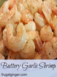 Looking for an easy dinner idea? This Buttery Garlic Shrimp recipe is a must have! It's healthy, quick, and easy to make. Even the kids will love it! #shrimprecipes #easyrecipes #seafood