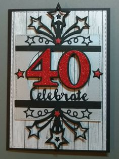 Stampin Up star blast edgelit die Birthday Blast, Birthday Star, Birthday Banners, Birthday Numbers, Men's Cards, Star Cards, Stampin Up Cards, Special Birthday Cards, Birthday Cards For Men