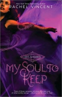 My Soul to Keep (Soul Screamers Series #3)