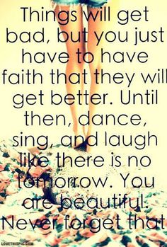 Quote to live by!