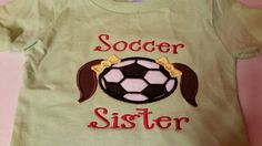 Soccer Sister Soccer Baseball  Football  Softball Shirt Sports Personalized Applique, Embroidery by fabuellaboutique. Explore more products on http://fabuellaboutique.etsy.com