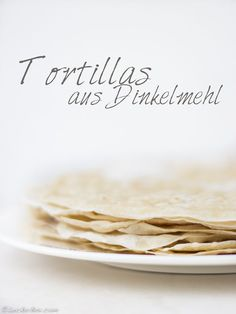 LeckerBox.com - Tortillas selber machen? Nichts einfacher als das… Clean Recipes, Veggie Recipes, Mexican Food Recipes, Vegetarian Recipes, Healthy Recipes, Healthy Food, B Food, Food To Go, Food Porn