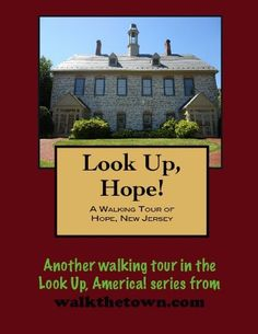 A Walking Tour of Hope, New Jersey (Look Up, America!) by Doug Gelbert. $0.99. Publisher: Cruden Bay Books (September 8, 2010). Author: Doug Gelbert. 21 pages