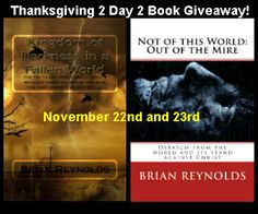 Thanksgiving 2 Day 2 eBook Giveaway starting on November 22nd till the end of the 23rd! Free Kindle eBooks available. Learn more...