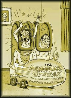 The menopause streak the world's wildest emotional roller-coaster