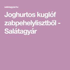 Joghurtos kuglóf zabpehelylisztből - Salátagyár