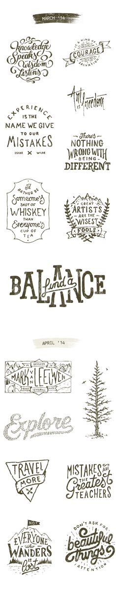 Typography Collection 2014 by Mark van Leeuwen, via Behance // hand drawn // lettering // typography Typography Quotes, Typography Inspiration, Graphic Design Inspiration, Hand Lettering Quotes, Calligraphy Letters, Typography Letters, Calligraphy Doodles, Calligraphy Handwriting, Penmanship