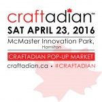 Join us for the next Craftadian pop-up market in Hamilton, ON on Saturday April Pop Up Market, Business Tips, Hamilton, Join, How To Apply, Articles, Marketing, This Or That Questions, My Love