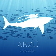 ABZÛ soundtrack by Austin Wintory