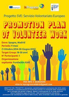 1st Oct 2014 - 30 June 2015. Madrid, Spain. Promotion plan of volunteer work. European Volunteer Service. #SVE