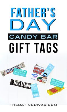 Quick and easy Father's Day gift idea. Free printable candy bar gift tags for your dad or husband. www.TheDatingDivas.com