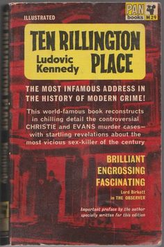 Ten Rillington Place ** by Ludovic Kennedy