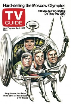 TV Guide cover for March Harry Reasoner, Dan Rather, Morley Safer and Mike Wallace of 60 Minutes. Mike Wallace, Dan Rather, Television Tv, Sports Magazine, Tv Land, Great Tv Shows, Vintage Tv, Prime Time, Tv Guide