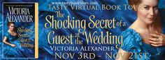 Rookie Romance: Blog Tour: The Shocking Secret of a Guest at the Wedding by Victoria Alexander; Excerpt + Giveaway