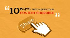 10 Ways That Makes Your Content Sharable Seo News, Content Marketing, Other People, Make It Yourself, Writing, Google, Inbound Marketing, Being A Writer
