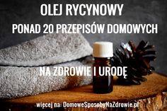 OLEJ RYCYNOWY. Zastosowanie i ponad 20 przepisów dla zdrowia i urody – DomoweSposobyNaZdrowie.pl Beauty, Diet, Beauty Illustration