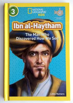 """National Geographic and 1001 Inventions Publish """"Ibn al-Haytham"""" Children's Book 