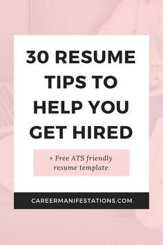 30 Resume Tips to Help You Get Hired - Career Manifestations Simple Resume Examples, Professional Resume Examples, Cv Examples, Resume Tips No Experience, Career Advice, Career Success, Resume Profile, Visual Resume, Best Resume Format
