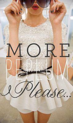 I want pretty: TREND- Peplum !