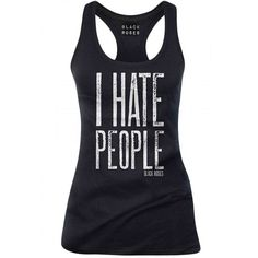 Word! I need this shirt .... #IHatePeople