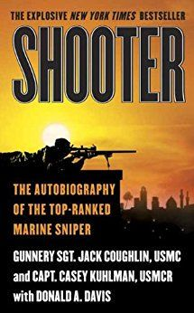 Shooter: The Autobiography of the Top-Ranked Marine Sniper by Sgt. Jack Coughlin.   In Now @ Canterbury Tales Bookshop / Book exchange / Cafe, Pattaya.