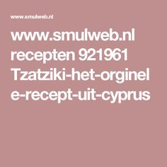 www.smulweb.nl recepten 921961 Tzatziki-het-orginele-recept-uit-cyprus