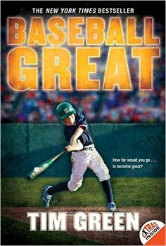 Baseball Great: Tim Green: 9780061626883: Amazon.com: Books