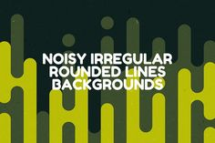 Noisy Irregular Rounded Lines Backgrounds by themefire