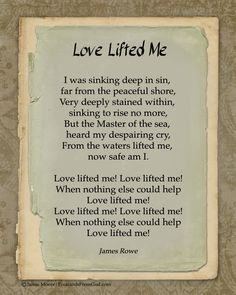 When nothing else could help, Love lifted me!  https://www.facebook.com/PostcardsFromGod/